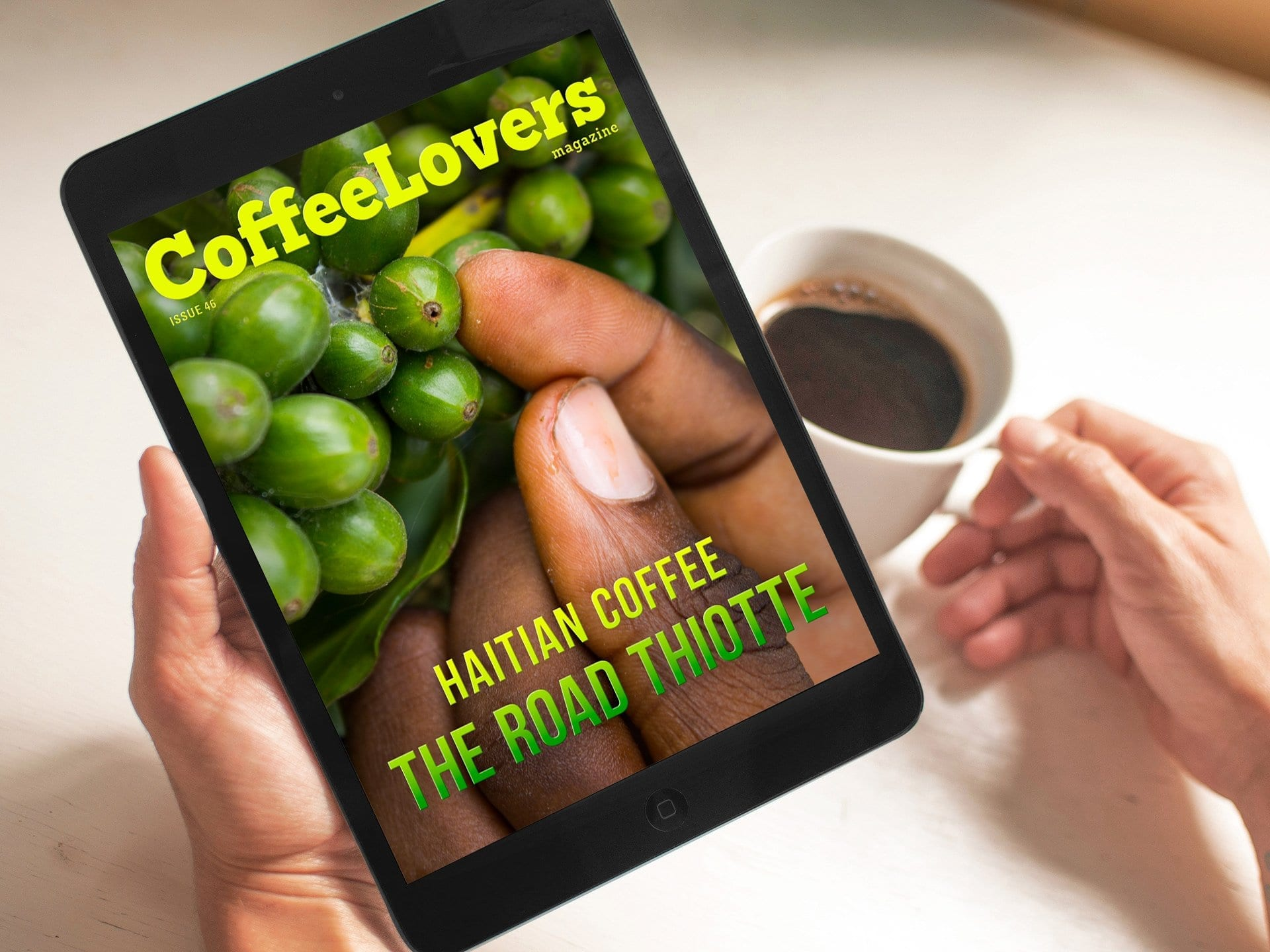 Coffee Lovers Magazine Issue 46 - Haitian Coffee: The Road to Thiotte
