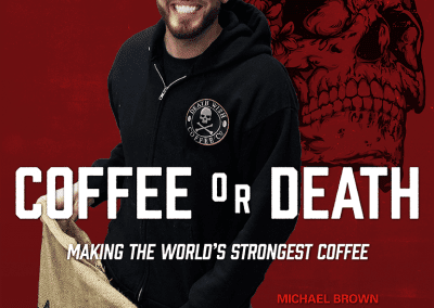 Issue 29 – Death Wish Coffee