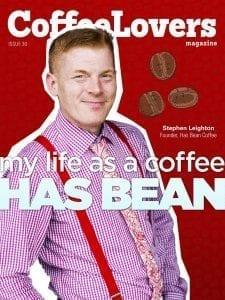 Coffee Magazine - Stephen Leighton - Has Bean Coffee