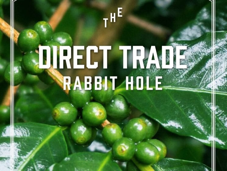 Direct Trade - Coffee Magazine - Francis Howard