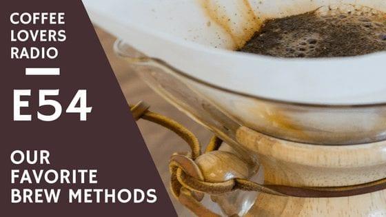 Coffee Lovers Radio - Favorite Brew Method