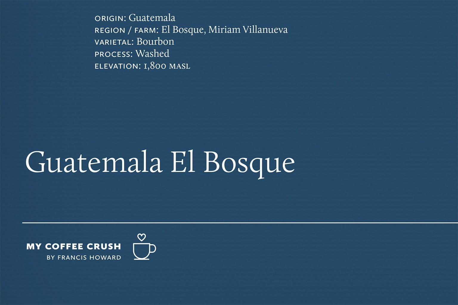 Coffee Crush - Kuma Guatemala El Bosque