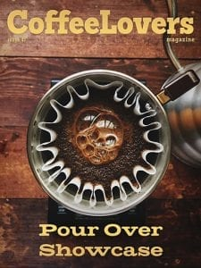 Pour Over Showcase - Coffee Lovers Magazine Issue 47