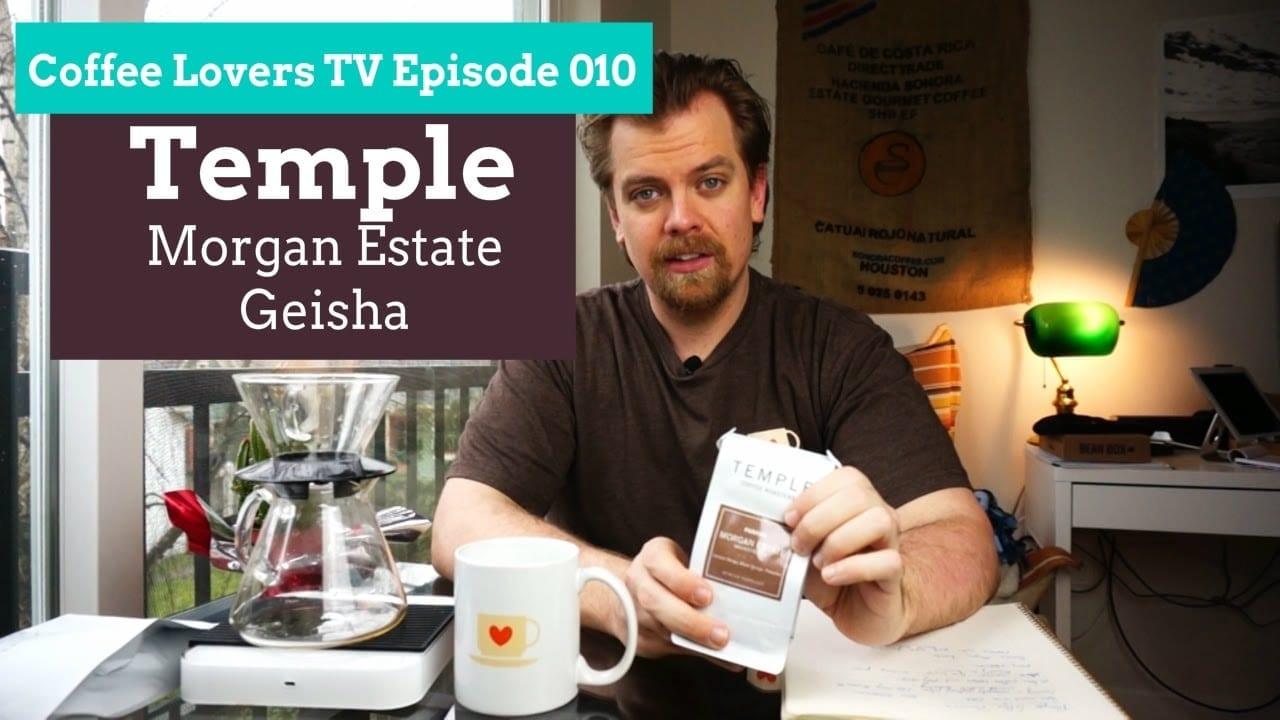 Temple Coffee Roasters - Panama Morgan Estate Geisha - Coffee Lovers TV E010