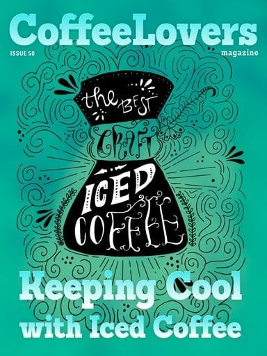Keeping Cool with Iced Coffee – Issue 50