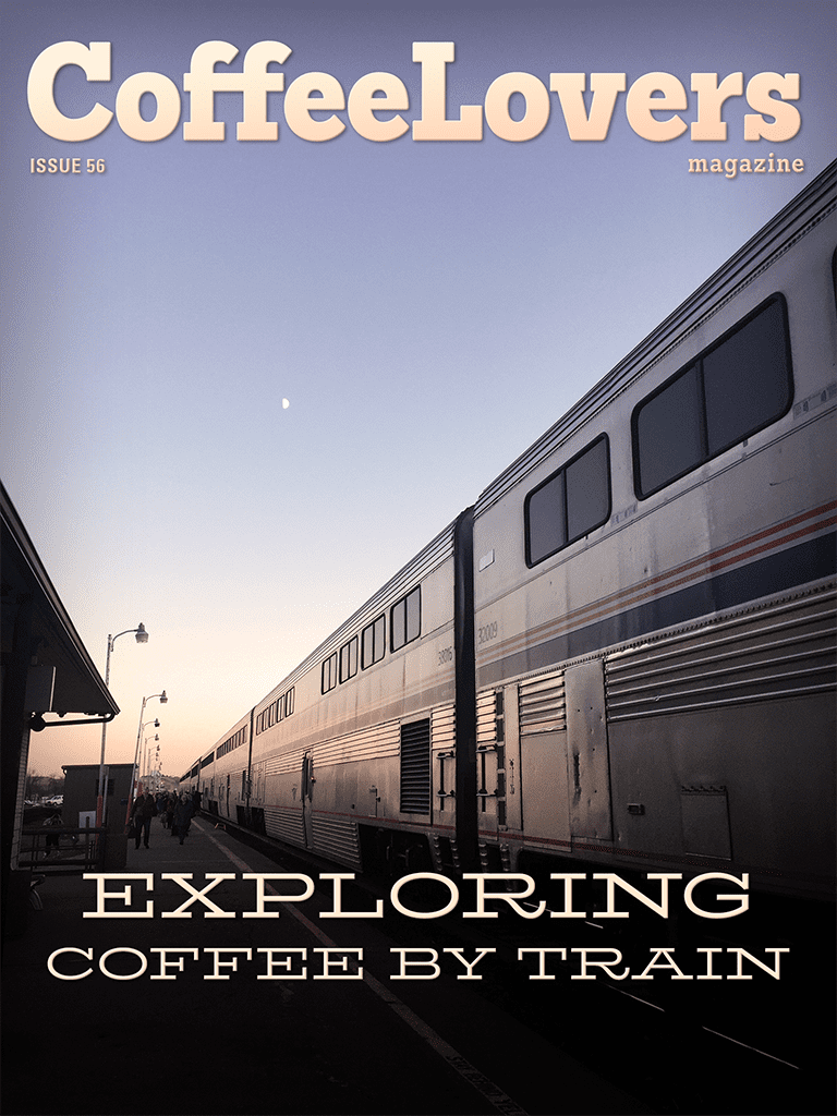 Exploring Coffee by Train – Issue 56