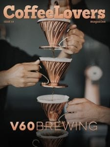 Brewing on the V60 - Issue 59 Coffee Lovers Magazine