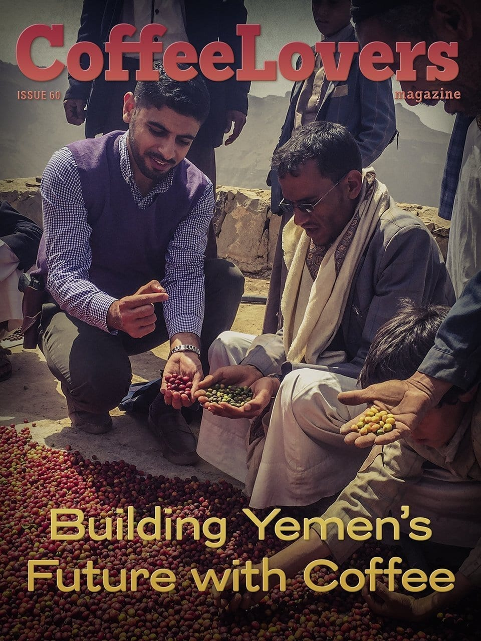 Building Yemen's Future with Coffee – Issue 60