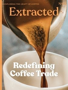 Redefining Coffee Trade - Issue 62 Extracted Magazine - Coffee Magazine