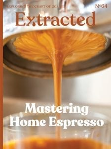 Mastering Home Espresso - Issue 64 Extracted Magazine