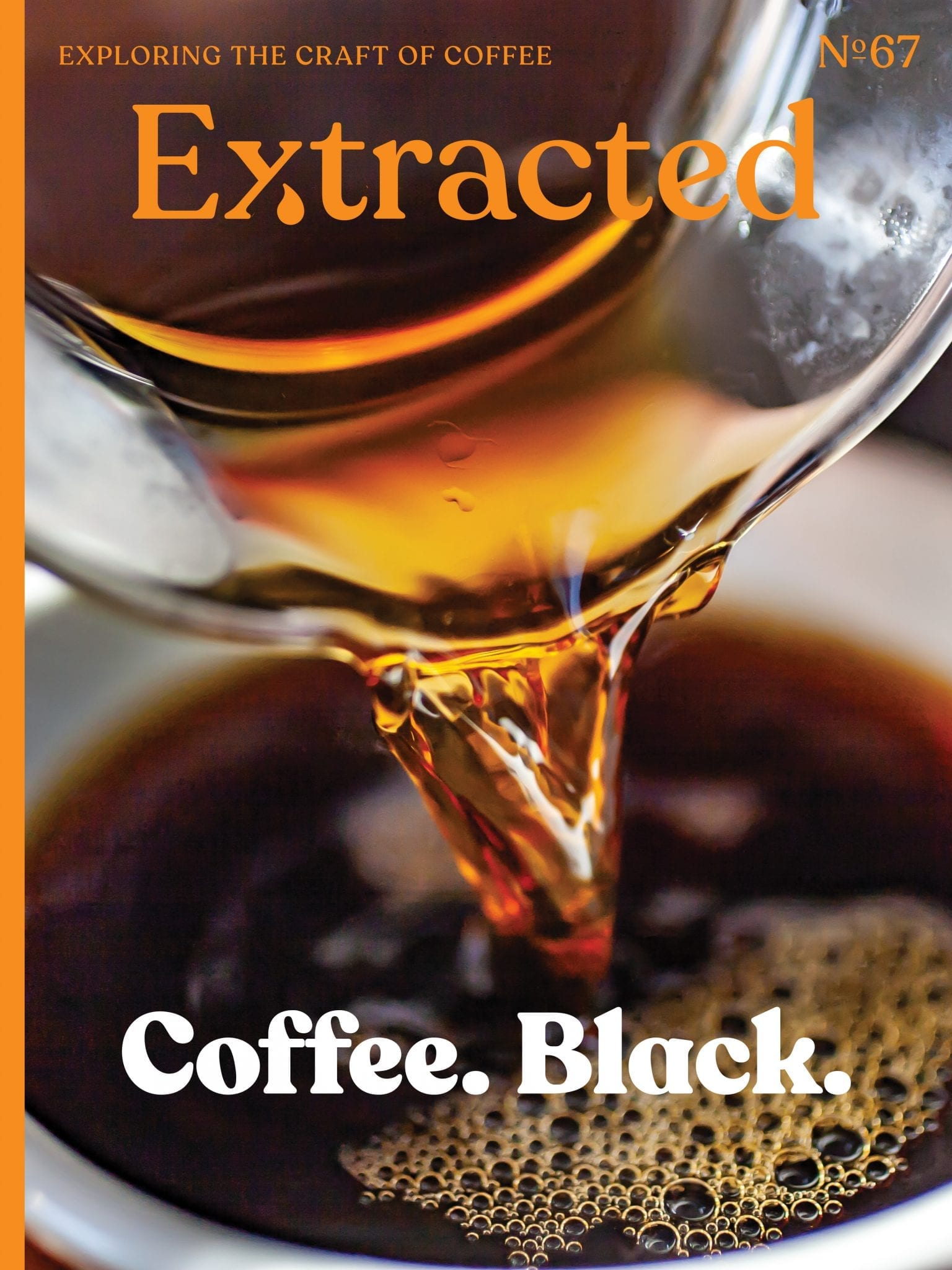 Coffee. Black. Issue 67 Extracted Magazine - Coffee Magazine