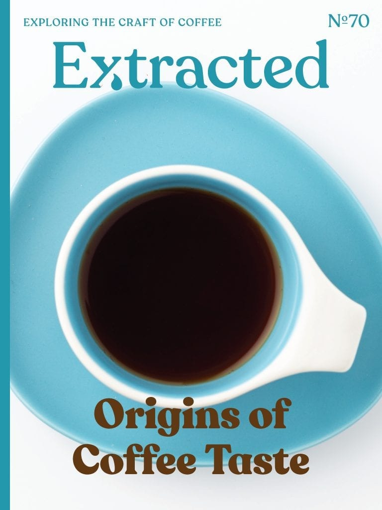 Origins of Coffee Taste - Issue 70 Extracted Magazine