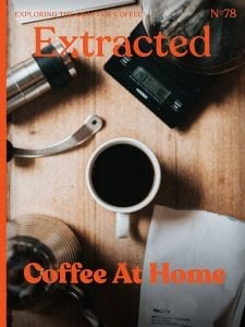 Coffee at Home - Issue 78 Extracted Magazine - Coffee Magazine